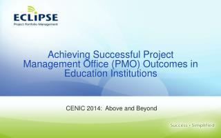 Achieving Successful Project Management Office (PMO) Outcomes in Education Institutions