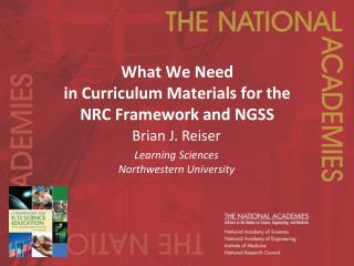 What We  Need  in  Curriculum Materials for the NRC Framework and NGSS