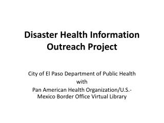 Disaster Health Information Outreach Project