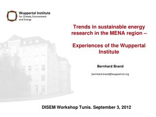 Trends in  sustainable energy research  in  the  MENA  region  – Experiences of the  Wuppertal Institute