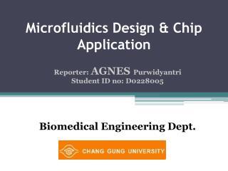 Microfluidics Design & Chip Application