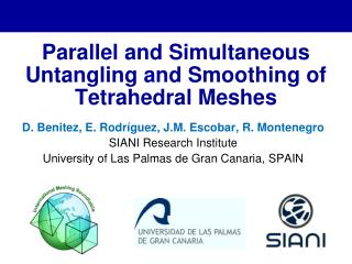 Parallel and Simultaneous Untangling and Smoothing of Tetrahedral Meshes