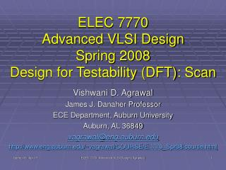 elec 7770 advanced vlsi design spring 2008 design for testability dft: scan