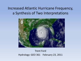 Increased Atlantic Hurricane Frequency, a Synthesis of Two Interpretations