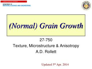 (Normal) Grain Growth