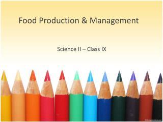 Food Production & Management