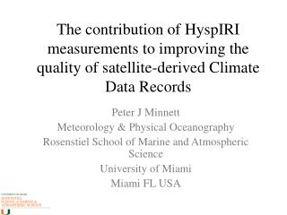 The contribution of  HyspIRI  measurements to improving the quality of satellite-derived Climate Data Records
