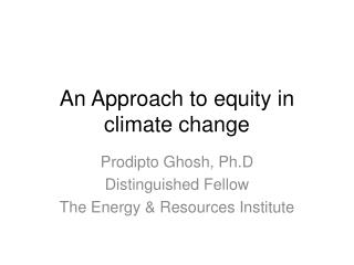 An Approach to equity in climate change