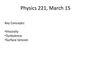 Physics 221, March 15