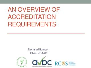 An Overview of Accreditation Requirements