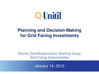 Planning and Decision-Making  for Grid Facing Investments