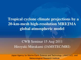 Tropical cyclone climate projections by a 20-km-mesh high-resolution MRI/JMA global atmospheric model