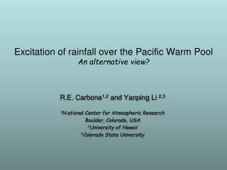 Excitation of rainfall over the Pacific Warm Pool An alternative view?