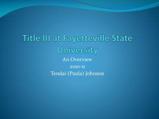 Title III at Fayetteville State University