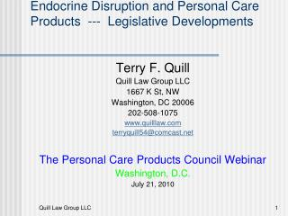 Endocrine Disruption and Personal Care        Products  ---  Legislative Developments