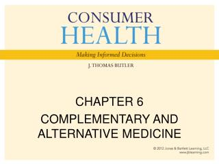 CHAPTER 6 COMPLEMENTARY AND ALTERNATIVE MEDICINE