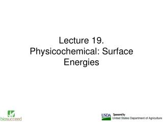 Lecture 19. Physicochemical: Surface Energies