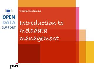 Training Module 1.4 Introduction to metadata management