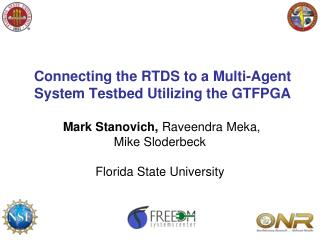 Connecting the RTDS to a Multi-Agent System Testbed Utilizing the GTFPGA