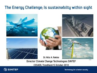 The Energy Challenge; Is  sustainabilty  within sight