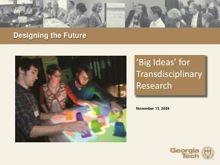 'Big Ideas' for Transdisciplinary Research