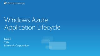 Windows Azure Application Lifecycle