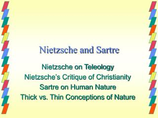 Nietzsche and Sartre