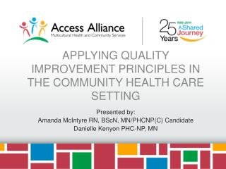 Applying Quality Improvement Principles in the Community Health Care Setting