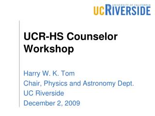 UCR-HS Counselor Workshop