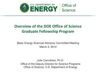 Overview of the DOE Office of Science Graduate Fellowship Program