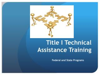 Title I Technical  Assistance Training