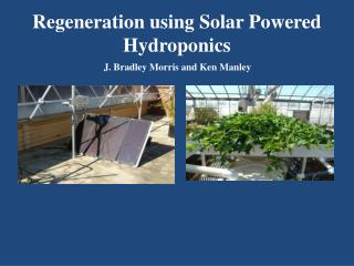 Regeneration using Solar Powered Hydroponics