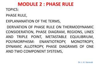 MODULE 2 : PHASE RULE