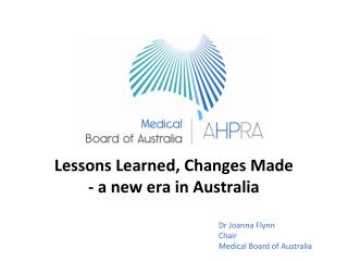 Lessons Learned, Changes Made - a new era in Australia