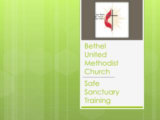 Bethel  United Methodist Church Safe  Sanctuary Training