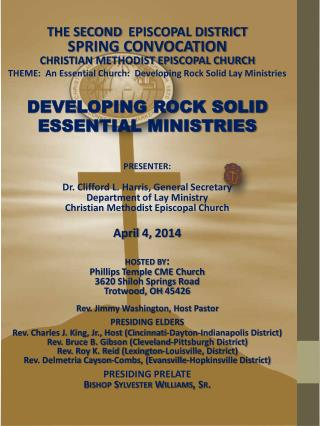THE SECOND   EPISCOPAL DISTRICT SPRING CONVOCATION  CHRISTIAN  METHODIST EPISCOPAL CHURCH