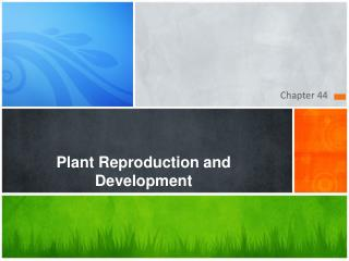 Plant Reproduction and Development