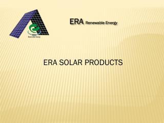 ERA SOLAR PRODUCTS