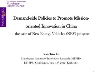 Demand-side  Policies to Promote Mission -oriented  Innovation in China –  the case of New Energy Vehicles  (NEV) progr