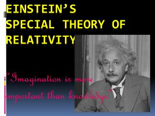 Einstein's Special Theory of Relativity