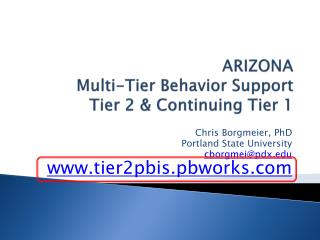 ARIZONA Multi-Tier Behavior Support Tier 2 & Continuing Tier 1