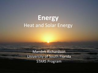 Energy  Heat and Solar Energy