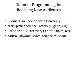 Summer Programming for  Reaching New Audiences