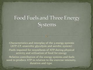 Food Fuels and Three Energy Systems
