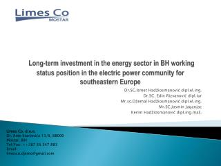 Long-term investment in the energy sector in BH working status position in the electric power community for southeastern