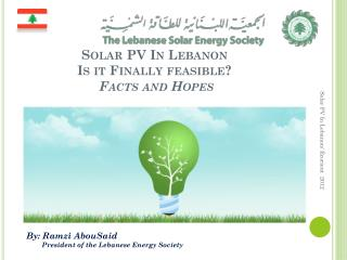 Solar PV In Lebanon Is it Finally  feasible?  Facts and Hopes