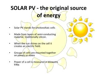 SOLAR PV - the original source of energy