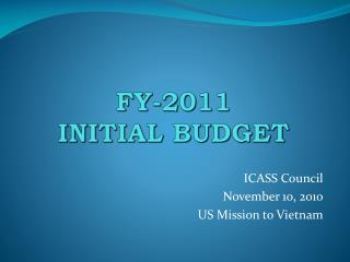 FY-2011  INITIAL BUDGET