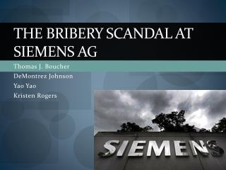 The Bribery Scandal at Siemens AG