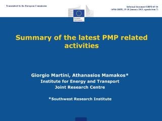 Summary of the latest PMP related activities